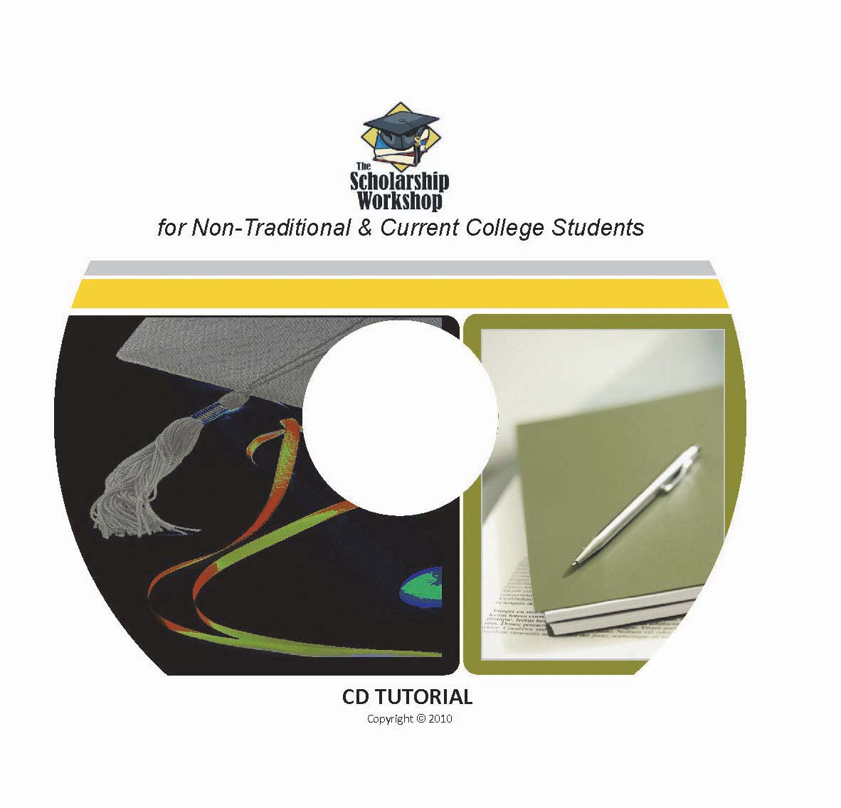 The Scholarship Workshop CD for Nontraditional & Current College Students